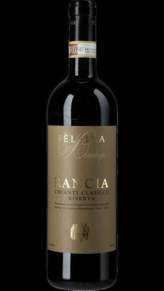 Bottle of Felsina Rancia Chianti Classico Riserva 2017 wine 750 ml